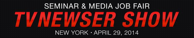TVNewser Show - Seminar & Media Job Fair