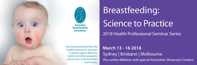 ABA Seminar: Breastfeeding: Science to Practice