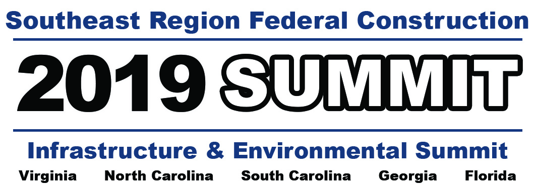 2019 Southeast Region Federal Construction, Infrastructure and Environmental Summit