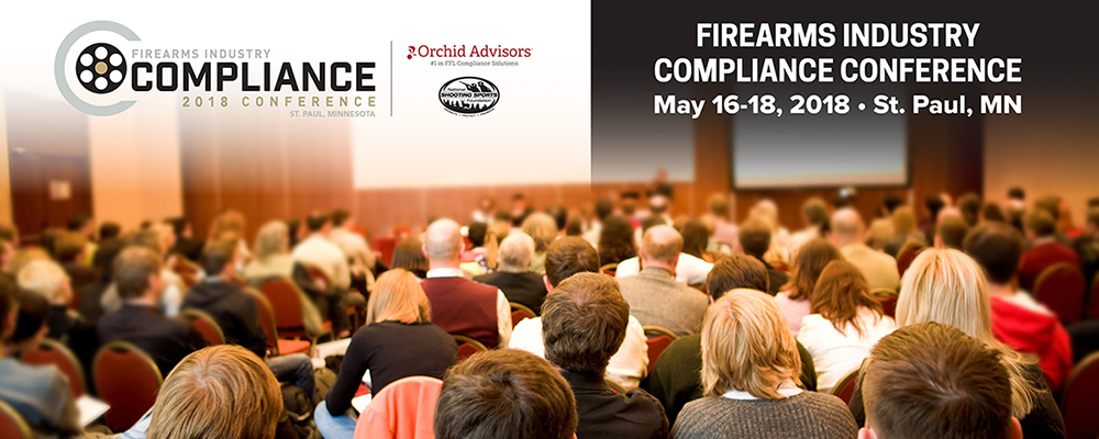 2018 Firearms Industry Compliance Conference